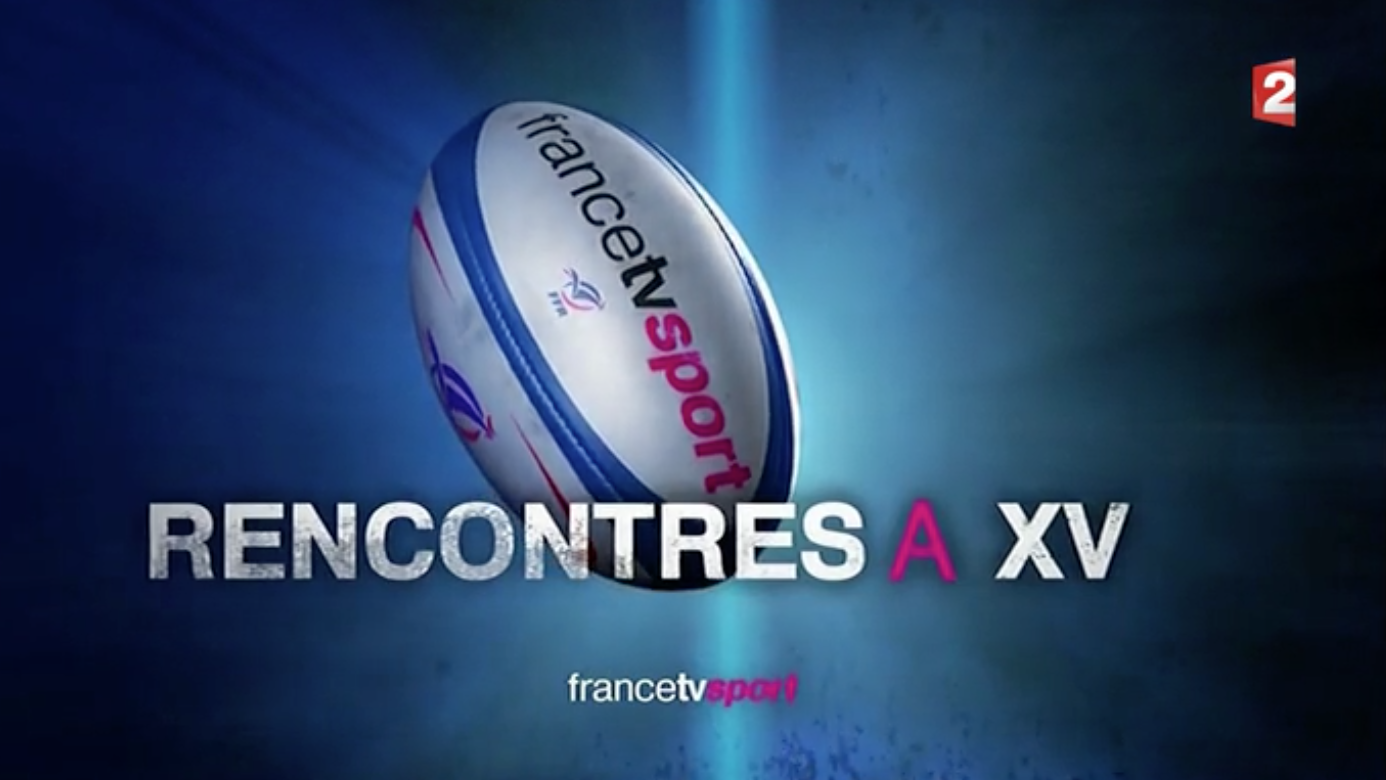 Rencontre a xv france 2